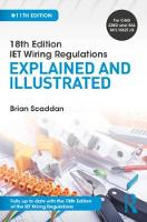 IET Wiring Regulations: Explained and Illustrated