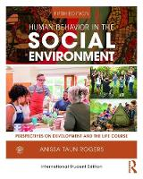 Human Behavior in the Social Environment: Perspectives on Development and the Life Course (Paperback)