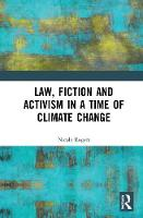 Law, Fiction and Activism in a Time of Climate Change (Hardback)