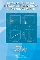 Data Analysis Using Hierarchical Generalized Linear Models with R (Hardback)