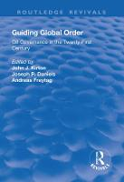 Guiding Global Order: G8 Governance in the Twenty-First Century - Routledge Revivals (Paperback)