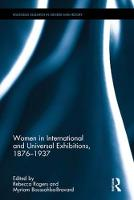 Women in International and Universal Exhibitions, 1876-1937 - Routledge Research in Gender and History 28 (Hardback)