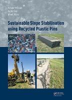 Sustainable Slope Stabilisation using Recycled Plastic Pins (Hardback)
