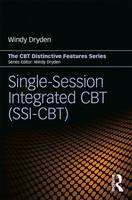 Single-Session Integrated CBT (SSI-CBT): Distinctive features - CBT Distinctive Features (Paperback)