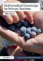 Mathematical Knowledge for Primary Teachers (Paperback)