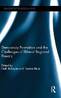 Democracy Promotion and the Challenges of Illiberal Regional Powers - Democratization Special Issues (Hardback)
