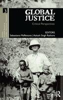 Global Justice: Critical Perspectives - Ethics, Human Rights and Global Political Thought (Paperback)