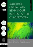 Supporting Children with Behaviour Issues in the Classroom (Paperback)