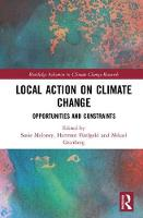 Local Action on Climate Change: Opportunities and Constraints - Routledge Advances in Climate Change Research (Hardback)