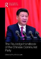 Routledge Handbook of the Chinese Communist Party (Hardback)