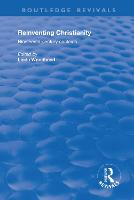 Reinventing Christianity: Nineteenth-Century Contexts - Routledge Revivals (Paperback)