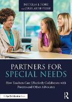 Partners for Special Needs: How Teachers Can Effectively Collaborate with Parents and Other Advocates (Paperback)