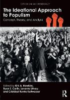 The Ideational Approach to Populism: Concept, Theory, and Analysis - Extremism and Democracy (Paperback)