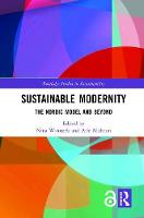 Sustainable Modernity: The Nordic Model and Beyond - Routledge Studies in Sustainability (Hardback)