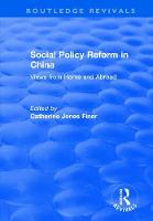Social Policy Reform in China: Views from Home and Abroad (Paperback)