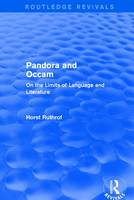 : Pandora and Occam (1992): On the Limits of Language and Literature - Routledge Revivals (Hardback)