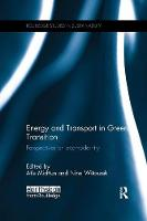 Energy and Transport in Green Transition: Perspectives on Ecomodernity - Routledge Studies in Sustainability (Paperback)