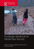 Routledge Handbook on Middle East Security (Hardback)