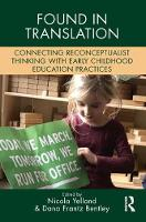 Unsettling the Colonial Places and Spaces of Early Childhood Education - Changing Images of Early Childhood (Paperback)