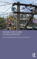 Indian Capitalism in Development - Routledge Contemporary South Asia Series (Hardback)