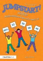Jumpstart! Maths: Maths activities and games for ages 5-14 - Jumpstart (Paperback)