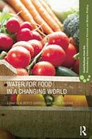 Water for Food in a Changing World (Paperback)