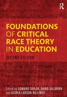 Foundations of Critical Race Theory in Education (Paperback)