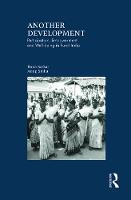 Another Development: Participation, Empowerment and Well-being in Rural India (Hardback)