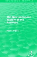 The New Economic History of the Railways (Paperback)