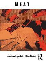 Meat: A Natural Symbol (Hardback)