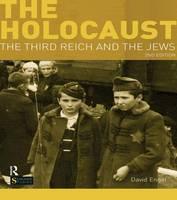 The Holocaust: The Third Reich and the Jews - Seminar Studies (Hardback)