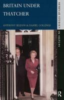 Britain under Thatcher - Seminar Studies (Hardback)