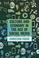 Culture and Economy in the Age of Social Media (Paperback)