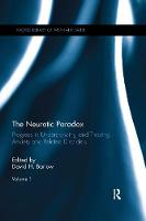 The Neurotic Paradox, Volume 1: Progress in Understanding and Treating Anxiety and Related Disorders - World Library of Mental Health (Hardback)