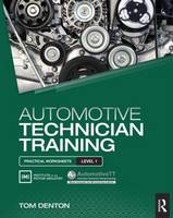Automotive Technician Training: Practical Worksheets Level 1 (Paperback)