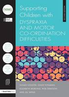 Supporting Children with Dyspraxia and Motor Co-ordination Difficulties - nasen spotlight (Paperback)