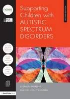 Supporting Children with Autistic Spectrum Disorders - nasen spotlight (Paperback)