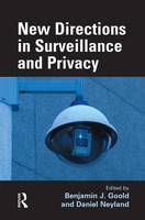 New Directions in Surveillance and Privacy (Paperback)