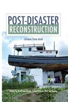 Post-Disaster Reconstruction: Lessons from Aceh (Paperback)