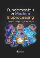 Fundamentals of Modern Bioprocessing (Paperback)
