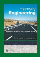 Highway Engineering: Pavements, Materials and Control of Quality (Paperback)