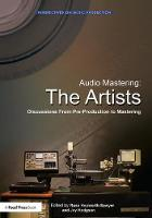 Audio Mastering: The Artists