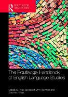 The Routledge Handbook of English Language Studies - Routledge Handbooks in English Language Studies (Hardback)