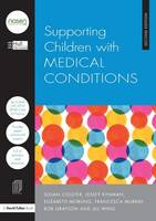 Supporting Children with Medical Conditions - nasen spotlight (Paperback)