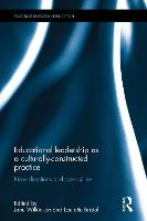 Educational Leadership as a Culturally-Constructed Practice: New Directions and Possibilities - Routledge Research in Education (Hardback)