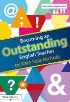 Becoming an Outstanding English Teacher - Becoming an Outstanding Teacher (Hardback)