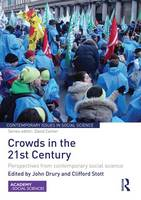 Crowds in the 21st Century: Perspectives from contemporary social science (Paperback)