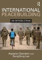 International Peacebuilding: An introduction (Paperback)