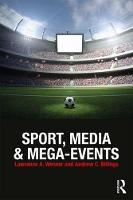 Sport, Media and Mega-Events (Paperback)
