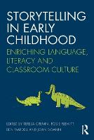 Storytelling in Early Childhood: Enriching language, literacy and classroom culture (Paperback)